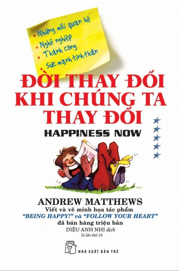 Đời thay đổi khi chúng ta thay đổi của tác giả Andrew Matthews
