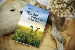 Review sách: Nếu biết trăm năm là hữu hạn