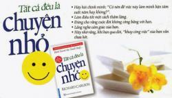 """10 bài học ý nghĩa từ cuốn sách """"Tất cả đều là chuyện nhỏ"""""""