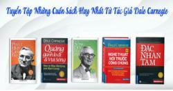 Top 5 cuốn sách hay nhất của tác giả Dale Carnegie nên đọc