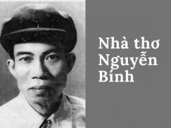 Nguyễn Bính - Nhà thơ của hồn quê, tình quê thiết tha, sâu thẳm