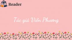 Tiểu sử cuộc đời và sự nghiệp của nhà thơ Viễn Phương