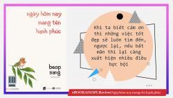 Review sách: Ngày Hôm Nay Mang Tên Hạnh Phúc